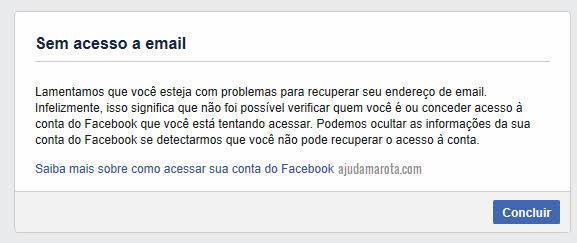 Sem acesso ao email Facebook conta não será recuperada e suas informações serão ocultas