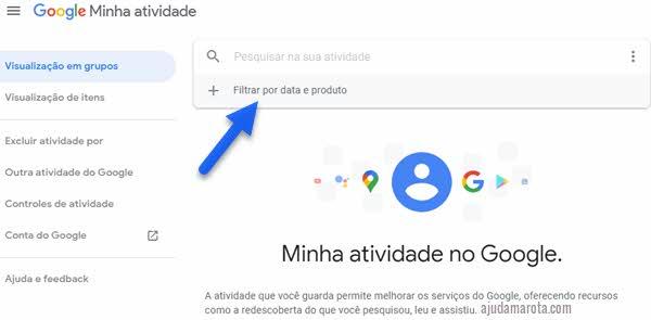 Filtrar atividade por data e produto Google