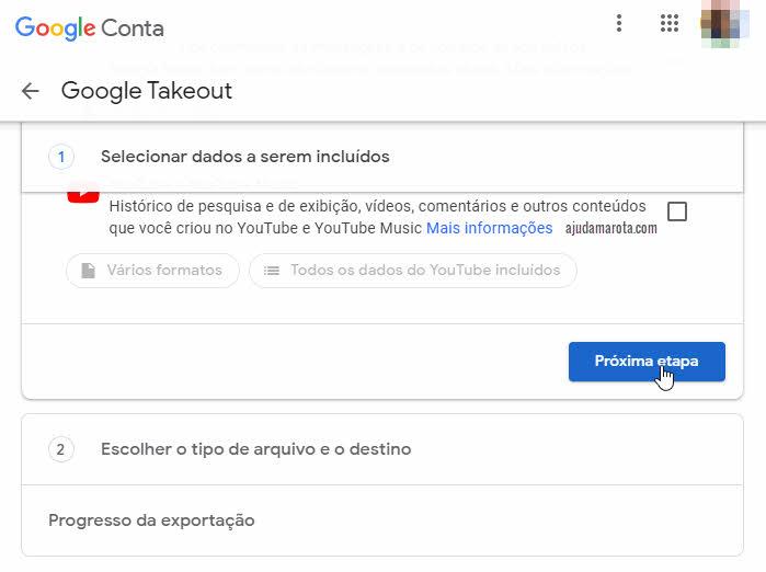 Próxima etapa download no Google Takeout